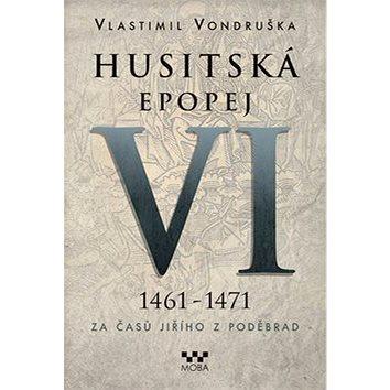 Husitská epopej VI. (978-80-243-7655-4)