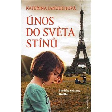 Únos do světa stínů: Švédský rodinný thriller (978-80-204-4463-9)