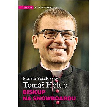 Biskup na snowboardu (978-80-7429-906-3)