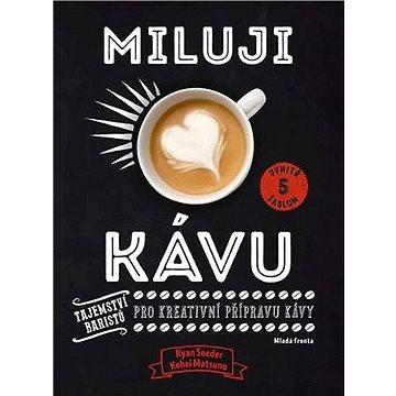 Miluji kávu (978-80-204-4519-3)