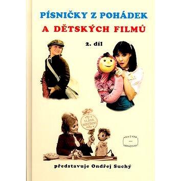 Písničky z pohádek a dětských filmů 2. díl (9790706509129)