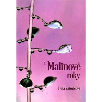 Malinové roky (978-80-8061-982-4)