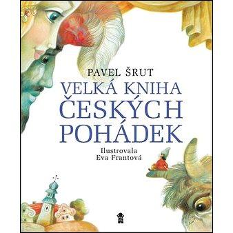 Velká kniha českých pohádek (978-80-7549-394-1)