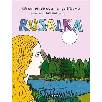 Rusalka: Kniha + CD (978-80-00-04791-1)