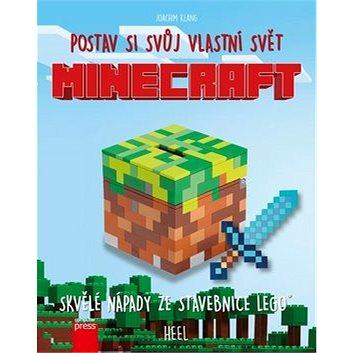 Minecraft postav si svůj vlastní svět: Skvělé nápady ze stavebnice LEGO (978-80-251-4886-0)