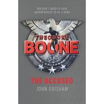 Theodore Boone The Accuused (9781444728903)