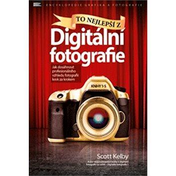To nejlepší z Digitální fotografie (978-80-7413-356-5)