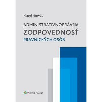 Administratívnoprávna zodpovednosť právnických osôb (978-80-8168-715-0)