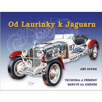 Od Laurinky k Jaguaru: Technika a příběhy skryté za uměním (978-80-7267-632-3)