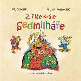 Z říše krále Sedmilháře (978-80-7244-400-7)
