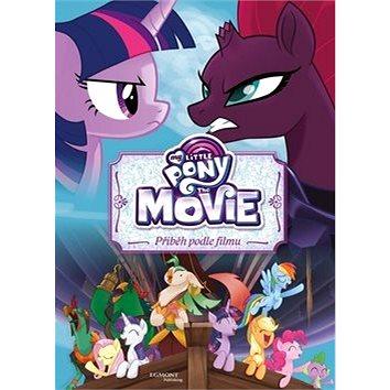 My Little Pony film Příběh podle filmu (978-80-252-4012-0)