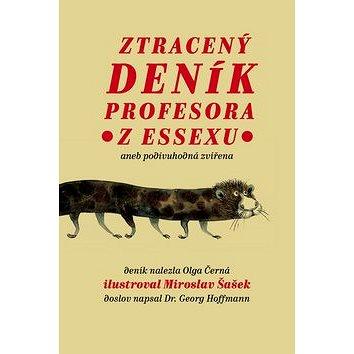 Ztracený deník profesora z Essexu: Aneb podivuhodná zvířena (978-80-7515-056-1)