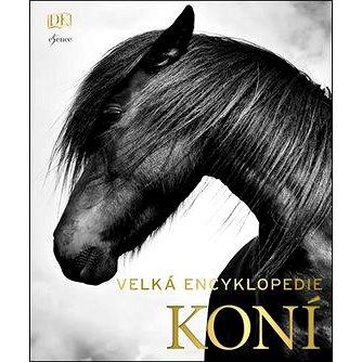Velká encyklopedie koní (978-80-7549-293-7)
