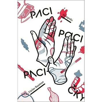 Paci, paci, pacičky (978-80-7470-167-2)