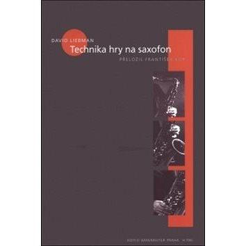 Technika hry na saxofon (978-80-86385-23-5)