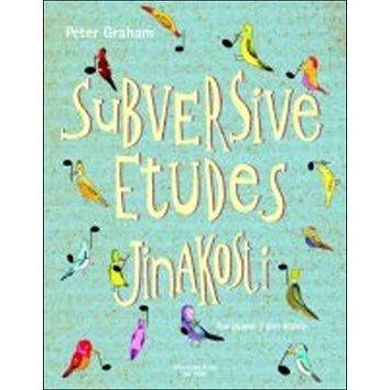 Jinakosti: Subversive Etudes (979-0-2601-0751-9)