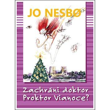 Zachráni doktor Proktor Vianoce? (978-80-556-3037-3)