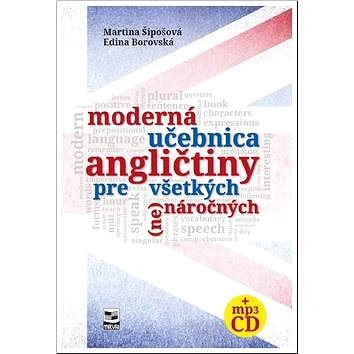 Moderná učebnica angličtiny pre všetkých (ne)náročných (978-80-88814-96-2)