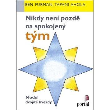 Nikdy není pozdě na spokojený tým: Model dvojité hvězdy (978-80-262-1256-0)