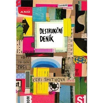 Destrukční deník Tentokrát barevně (978-80-7544-420-2)