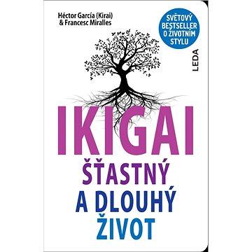 IKIGAI: Šťastný a dlouhý život (978-80-7335-501-2)
