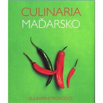Culinaria Maďarsko: Kulinární průvodce (978-80-7529-477-7)