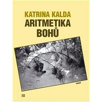 Aritmetika bohů (978-80-87341-35-3)