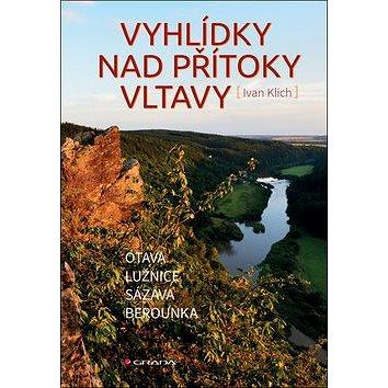 Vyhlídky nad přítoky Vltavy (978-80-271-0550-2)