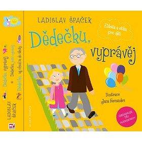 Dědečku, vyprávěj Etiketa a etika pro děti Komplet: 3 knihy + 3 CD (978-80-204-4686-2)
