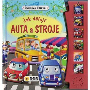 Zvuková knížka Jak dělají auta a stroje (978-80-7567-111-0)