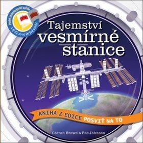 Tajemství vesmírné stanice: Posviť na to (978-80-256-2156-1)