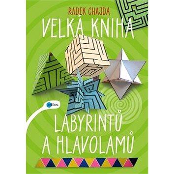 Velká kniha labyrintů a hlavolamů (978-80-266-1185-1)