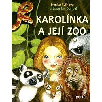 Karolínka a její zoo (978-80-262-1269-0)