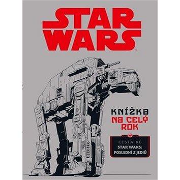 STAR WARS Knížka na celý rok: Cesta ke Star Wars: Poslední z Jediů (978-80-252-4143-1)