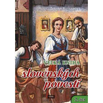 Veľká kniha slovenských povestí: 2. diel (978-80-8154-196-4)