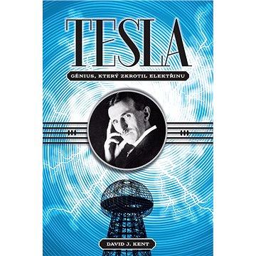 Tesla – génius, který zkrotil elektřinu (978-80-7565-238-6)