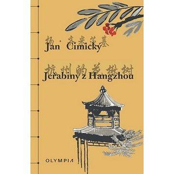 Jeřabiny z Hangzhou (978-80-7376-490-6)