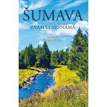 Šumava Známá i neznámá (978-80-242-5924-6)