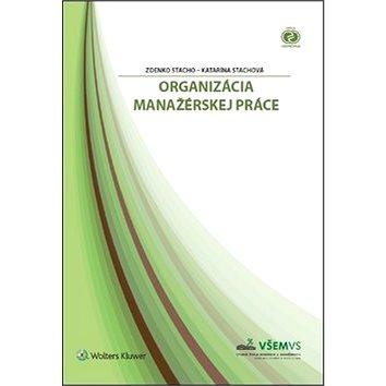 Organizácia manažérskej práce (978-80-8168-719-8)