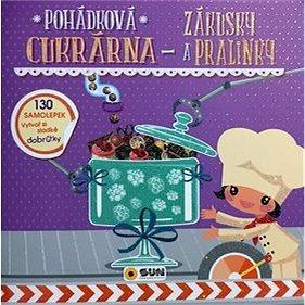 Pohádková cukrárna Zákusky a pralinky (978-80-7567-162-2)