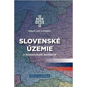 Slovenské územie v historickom kontexte (978-80-8128-191-4)