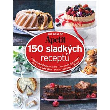 150 sladkých receptů: The best of Apetit II. (978-80-87575-82-6)