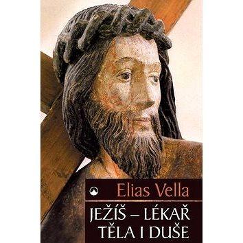 Ježíš - lékař těla i duše (978-80-7566-005-3)