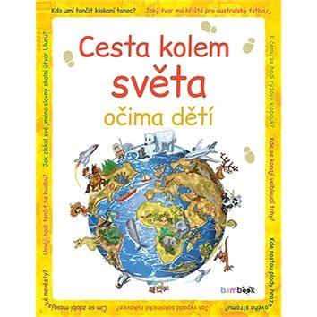 Cesta kolem světa očima dětí (978-80-271-0267-9)