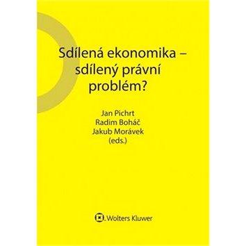 Sdílená ekonomika – sdílený právní problém? (978-80-7552-874-2)