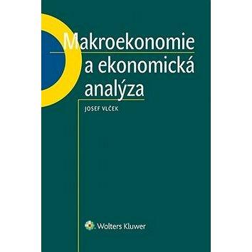 Makroekonomie a ekonomická analýza (978-80-7552-794-3)
