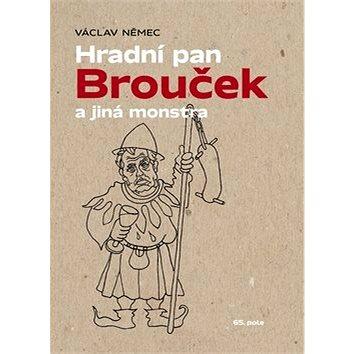 Hradní pan Brouček a jiná monstra (978-80-87506-93-6)