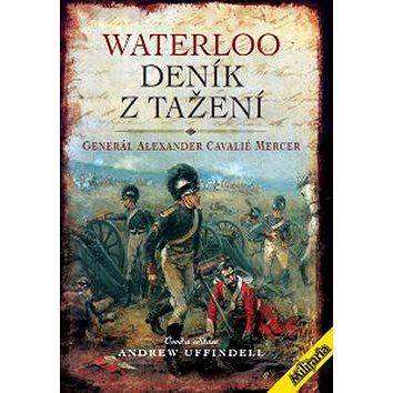 Waterloo Deník z tažení (978-80-87057-32-2)