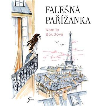 Falešná Pařížanka (978-80-7549-292-0)