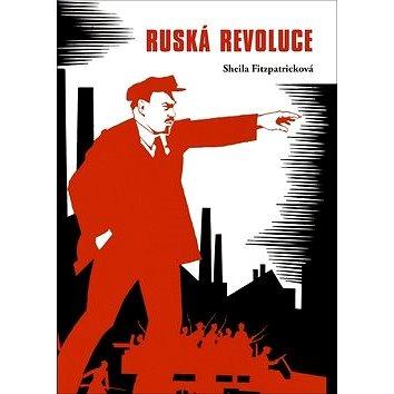Ruská revoluce (978-80-264-1687-6)